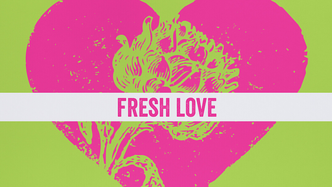 Fresh Love graphic